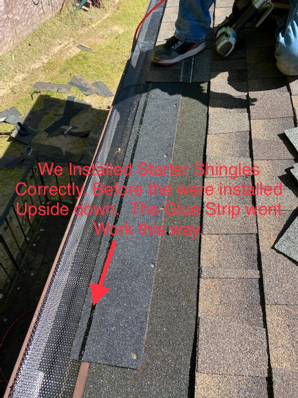 Before , the shingles was installed upside down but we start to installed it properly.